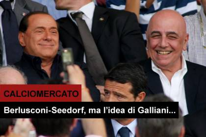 galliani-berlusconi