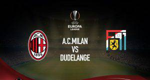 Milan-Dudelange streaming